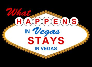 what happened in vegas stays in vegas - Google Search