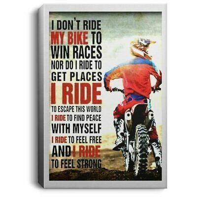 Ebay Link Biker I Don T Ride My Bike To Win Races White Portrait