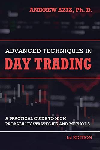 Download Pdf Advanced Techniques In Day Trading A Practical Guide