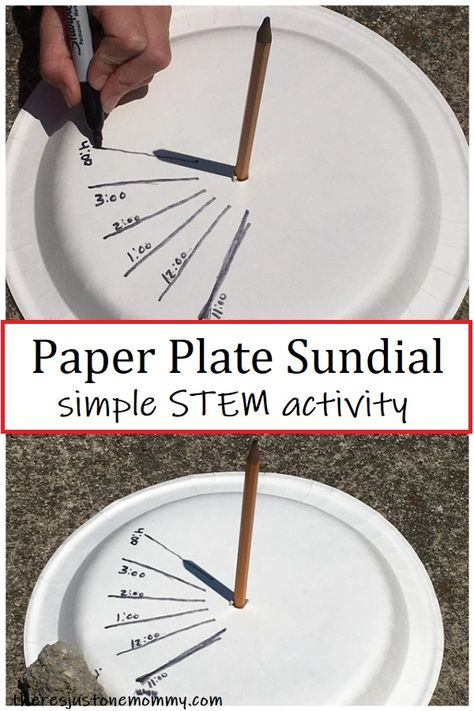 paper plate sundial -- simple STEM activity Learn how to make a paper plate sundial. When it comes to simple STEM activities for kids, this one is super easy and uses materials you already have on hand. Science Experiments Kids, Teaching Science, Science For Kids, Science Projects, Science Classroom, Science Fun, Summer Science, Science Chemistry, Physical Science