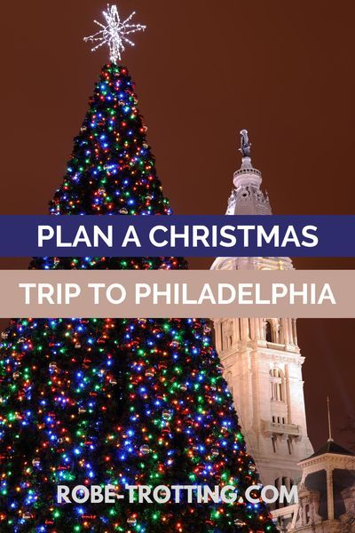 Christmas Time In Philadelphia 2020 Guide to Christmas in Philadelphia in 2020 | Christmas travel, Usa