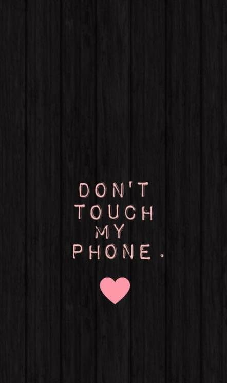 46 Mode Fond D Ecran Iphone Bloqueo Mignon Funny Iphone Wallpaper Dont Touch My Phone Wallpapers Cute Wallpaper For Phone