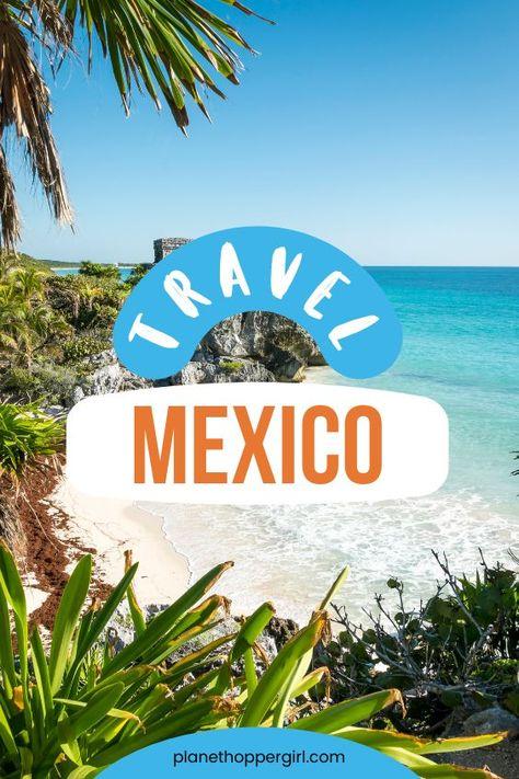 Travel Destination Guides for Mexico