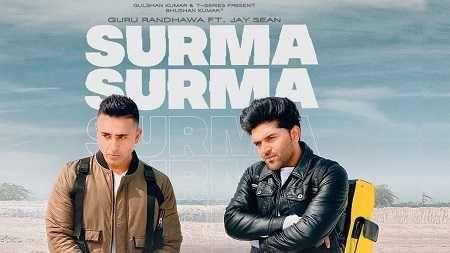 Surma Surma Guru Randhawa Song Mp3 Download Ft Jay Sean Hindi 2020 Di 2020 Lagu