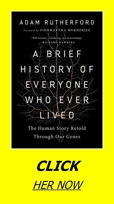 A Brief History Of Everyone Who Ever Lived The Human Story Retold Through Our Genes Story Retell Retelling Brief