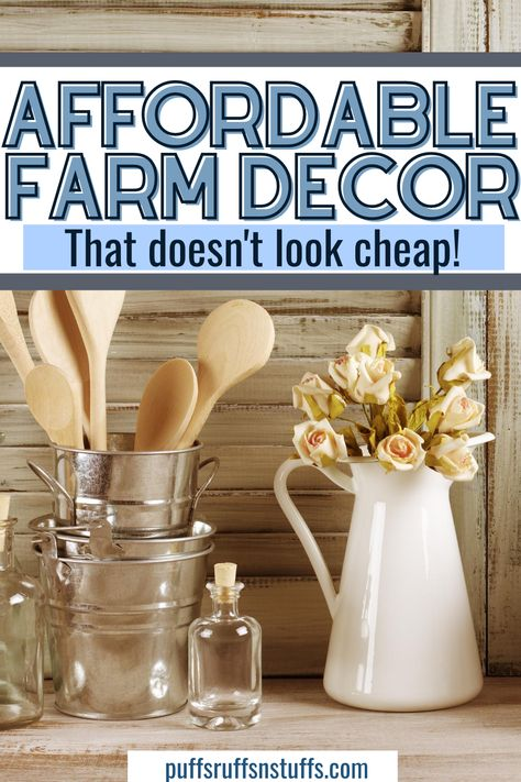 Affordable Farm Decor That doesn't look cheap!