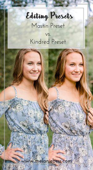 Editing - Mastin Preset VS Kindred Preset | Editing Tips