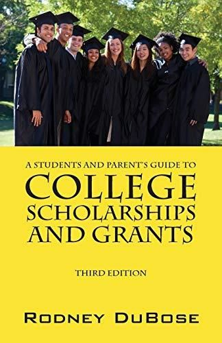 A Students and Parent's Guide to College Scholarships and Grants - Default