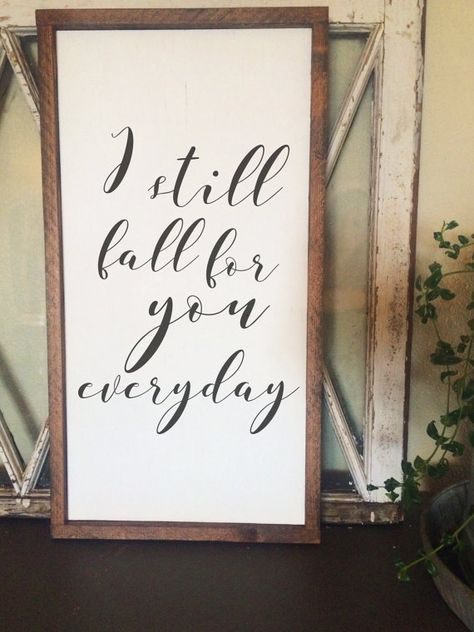 I Still Fall For You Wood Sign by JoJoRaeHome on Etsy