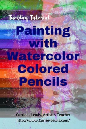 Painting With Watercolor Pencils Watercolor Pencil Art
