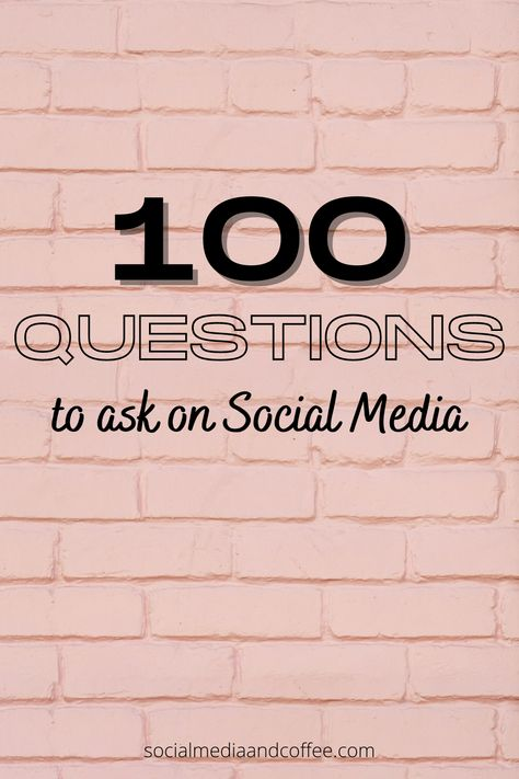 100 Questions to Ask on your Pages