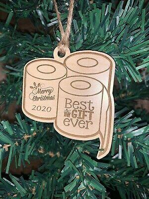 Toilet Paper Christmas Ornament 2020 Wood Best Gift Ever C O V I D In 2020 Paper Christmas Ornaments Christmas Ornaments Funny Christmas Ornaments