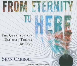 Pdf Download From Eternity To Here The Quest For The Ultimate Theory Of Quotesgenres Readtheory Modernisminliteratu Price Book Read Theory Arrow Of Time