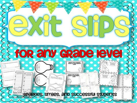 exit slips for ANY GRADE level - great to quickly assess student learning! A variety of fun questions for any subject!