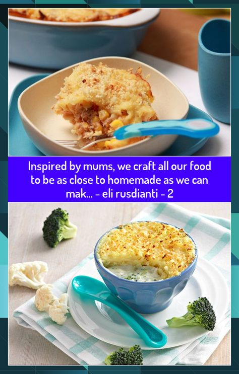 Inspired by mums, we craft all our food to be as close to homemade as we can mak... - eli rusdianti - 2 #close #Craft #eli #Food #Homemade #Inspired #Mak #mums #rusdianti