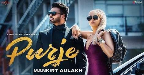 Purje Punjabi Song Mankirt Aulakh Mp3 Download 2019 Purje Mp3 Song Download Free Mp3 Song Songs Music Songs