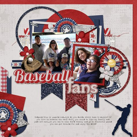 Baseball Fans   Keystone Scraps: Boys of Summer; AK Designs: Template Pack 46 Wendy Tunison Designs: Me and My Shadow