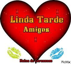 Image Result For Imagenes Cool Linda Tarde Amigos Amor Lindo