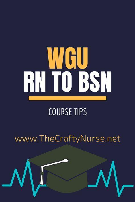 Wgu Rn To Bsn Course Tips Part 1 C475 C820 C784 The Crafty Nurse Rn Bsn Nursing School Scholarships Nursing School Prerequisites