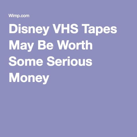 Disney VHS Tapes May Be Worth Some Serious Money Vhs