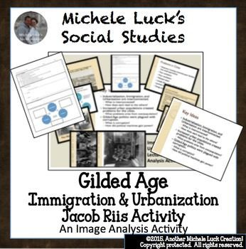 Gilded Age Immigration Urbanization Jacob Riis Lecture