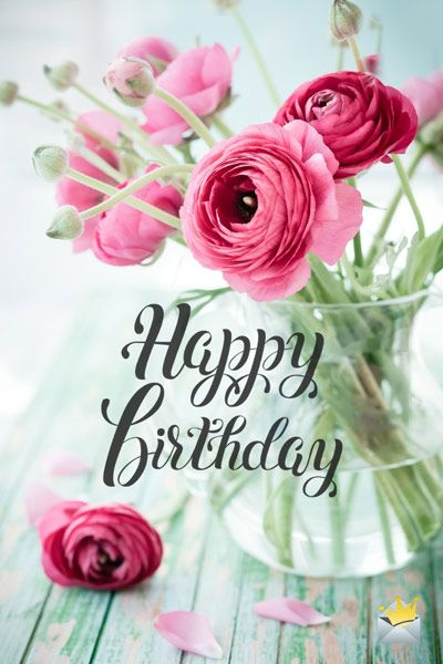 The Best Happy Birthday Images With Images Birthday Wishes Flowers