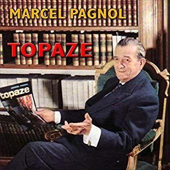 Topaze Livre Audio Marcel Pagnol Livres Audio