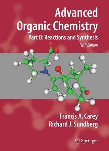 Advanced Organic Chemistry Part B Reaction And Synthesis In 2021 Advanced Organic Chemistry Organic Chemistry Organic Chemistry Books