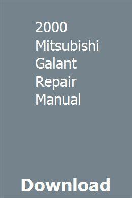 2000 Mitsubishi Galant Repair Manual Repair Manuals Owners Manuals Chilton Repair Manual