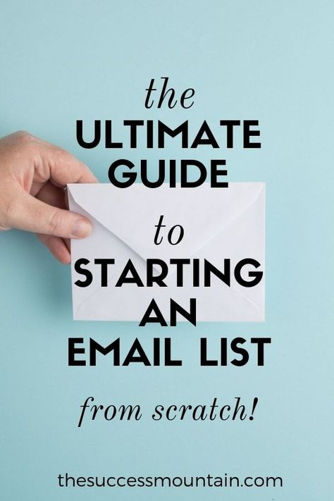 The Ultimate Guide to Starting an Email List for Beginners! | The Success Mountain