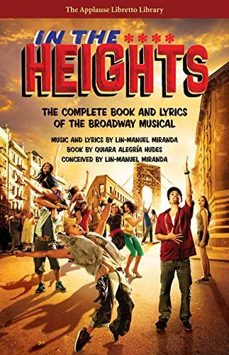 Download Pdf In The Heights The Complete Book And Lyrics Of The