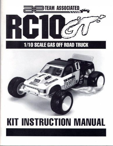 Team Associated Rc10 Gt 1 10th Scale Gas Truck Instruction Manual
