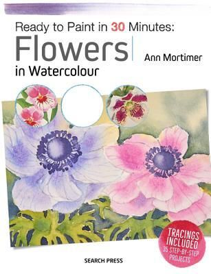 Download Pdf Ready To Paint In 30 Minutes Flowers By Ann