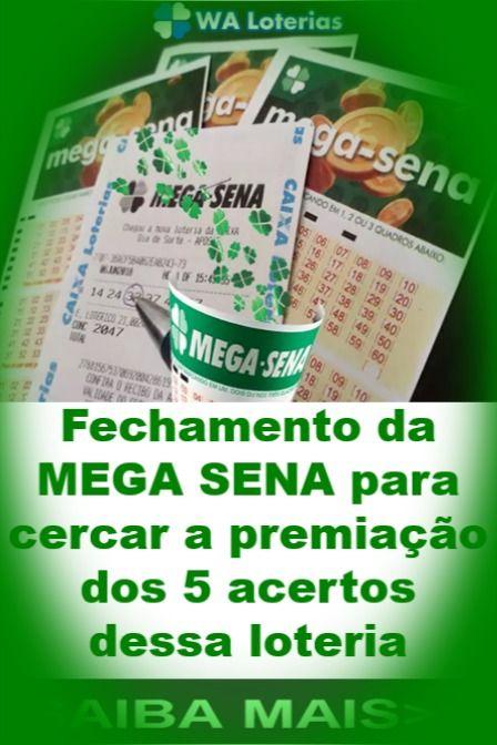 Fechamento Para Jogar Na Mega Sena Mega Sena Sena Loteria