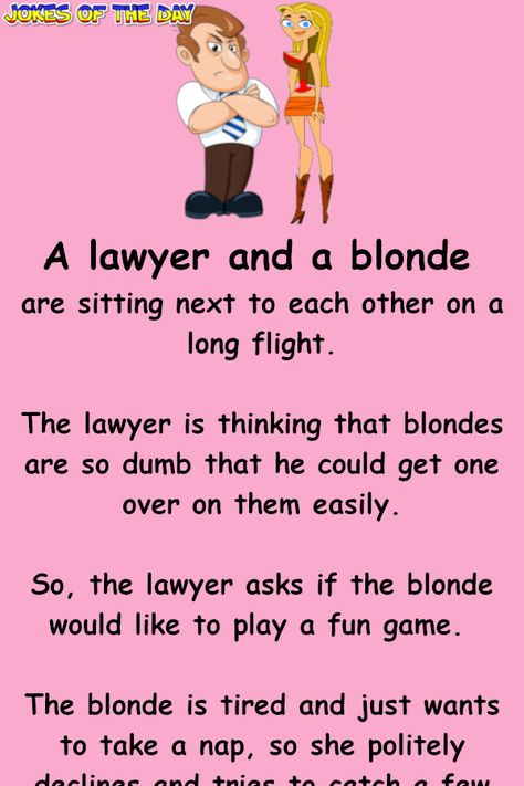 The lawyer asks if the blonde would like to play a fun game