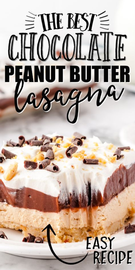 Chocolate Peanut Butter Lasagna is a creamy, layered dessert with delicious mousse-like filling and two types of pudding, that is an instant crowd favorite. Chocolate Layer Dessert, Chocolate Pudding Desserts, Chocolate Peanut Butter, Chocolate Lasagna, Chocolate Cake, Nutter Butter, Peanut Butter Mousse, Chocolate Trifle, Best Chocolate
