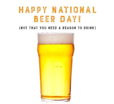 24 National Beer Day Ecards Ideas