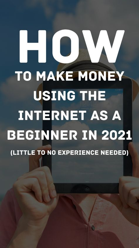 How to Make Money Online Using the Internet From Home as a Beginner in 2021