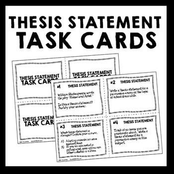 Thesis Statement Task Cards - Black \ White Ink-Saver - Set of 32 - thesis statement