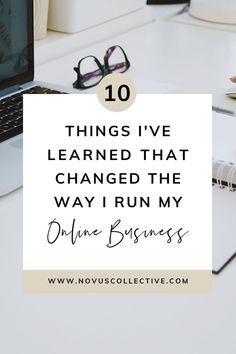 10 Lessons I Learned My First Year In Business   Online Business Manager Tips - novus collective   entrepreneur inspiration + tips   starting a business from home   starting a business entrepreneurship   business ideas for women   entrepreneur inspiration