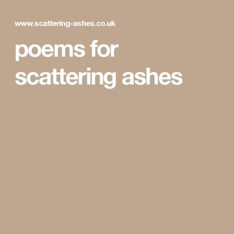 Poems For Scattering Ashes Life Affirming Solemn Famous