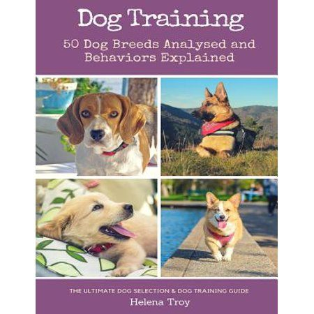Books In 2020 Dog Breeds Dog Training Best Dog Breeds