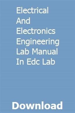 Electrical And Electronics Engineering Lab Manual In Edc Lab