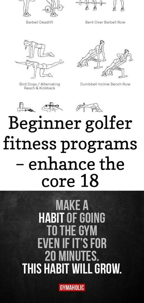 Beginner Golfer Fitness Programs Enhance The Core 18 Workout Programs Gyms Near Me Enhancement