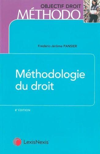 Methodologie Du Droit 8e Edition Frederic Jerome Pansier Note De Synthese Cour La Dissertation Juridique Pdf