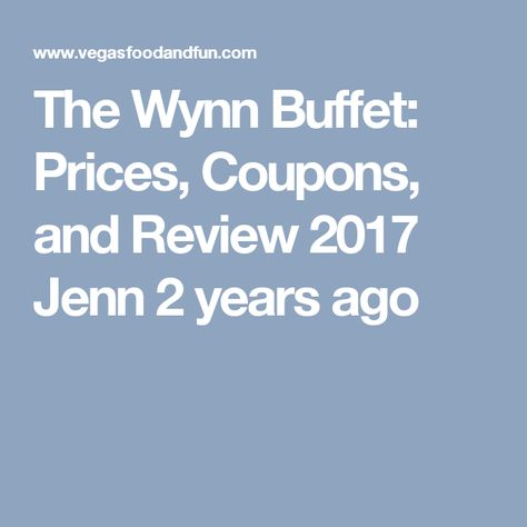 Groovy The Wynn Buffet Prices Coupons And Review 2017 Jenn 2 Download Free Architecture Designs Xaembritishbridgeorg