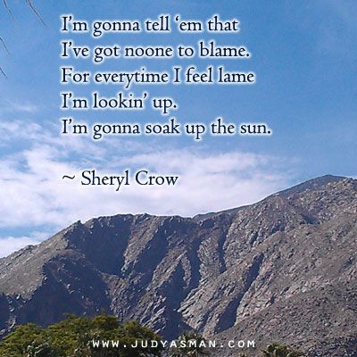"""Sheryl Crow -- Soak Up the Sun ... favorite line? """"I'm gonna soak up the sun, I'm gonna tell everyone to lighten up""""! ~ THIS SONG TAKES ME BACK TO A PLACE IN TIME ON THE BEACH AS WELL... <3"""