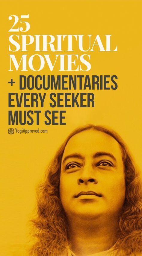 Top 25 Spiritual Movies Documentaries Every Seeker Must See