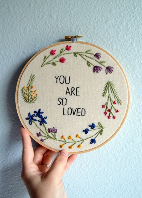 You Are So Loved, Floral Wreath Embroidery Hoop Art, Wall Hanging, Flower Circle Art, Gift Idea, Needlepoint, Hand Embroidered Quote