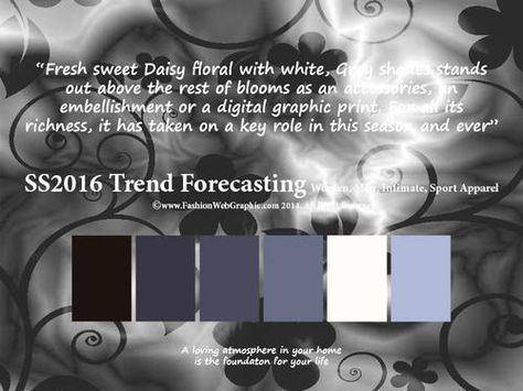 SS2016 Trend Forecasting for Women, Men, Intimate, Sport Apparel - Fresh sweet Daisy floral with white, Grey shades stands out above the rest of blooms as an accessories, an embellishment or a digital graphic print. For all its richness, it has taken on a key role in this season and ever www.FashionWebGraphic.com